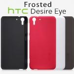 เคส HTC Desire Eye ของ Nillkin Super Frosted Shield Case +ฟิล์มกันรอย