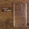 เคส OPPO R7 Plus เคสแข็งสีเรียบความยืดหยุ่นสูง สีใส
