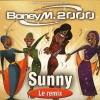 Boney M. 2000 - Sunny (Le remix)