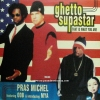 Pras Michel Feat. ODB & Mya - Ghetto Supastar (That is What You Are) OST. Bulworth