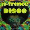 N-Trance - D.I.S.C.O.
