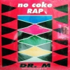 Dr. M - No Coke Rap