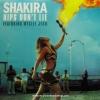 Shakira - Hips Don't Lie Feat. Wyclef Jean
