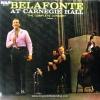 Harry Belafonte - Belafonte At Carnegie Hall The Complete Concert Vol.1