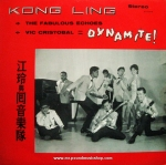 Kong Ling + The Fabulous Echoes & Vic Cristobal - Dynamite!