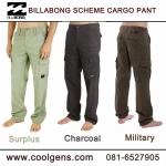 Billabong Scheme Cargo Pants ( มาเพิ่ม 23-04-58 )
