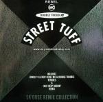 Rebel MC & Double Troble - Street Tuff