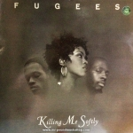 Fugees (Refugee Camp) - Killing Me Softly