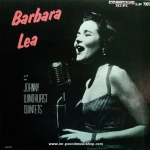Barbara Lea with the Johnny Windhurst Quintetes
