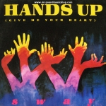 Sway - Hand Up (Give Me Your Heart)