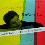 Barbara Lea with Billy Taylor and Johnny Windhurst - A Woman in Love