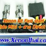 ไฟ xenon kit Fast start H4Slide mini+สาย Direct wire