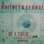 Whitney Houston & George Michael - If I Told You That (Remixes) thumbnail 1