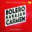 Herbert Von Karajan Und Die Berliner Philharmoniker - Bolero Carmen Karajan thumbnail 2