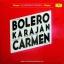 Herbert Von Karajan Und Die Berliner Philharmoniker - Bolero Carmen Karajan thumbnail 1