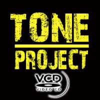 • TONE PROJECT (VCD)