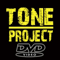 • TONE PROJECT (DVD)