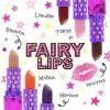FAIRY LIPS by FAIRY FANATIC แค่เปลี่ยนสีก็เปลี่ยนคุณได้ใน10วินาที