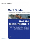Red Hat RHCSA/RHCE 7 Cert Guide: Red Hat Enterprise Linux 7 (EX200 and EX300) (Certification Guide) - 9780789754059
