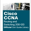 CCNA Routing and Switching 200-120 Official Cert Guide Library - 9781587144875