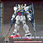 HG 1/144 BUILD GUNDAM MK-II บิวด์ กันดั้ม มาร์ค ทู