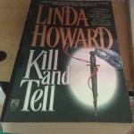 Kill and tell Linda Howard ราคา 150