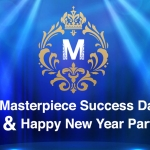 Masterpiece Success Day & Happy New Year Party