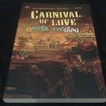 Carnival of Love เกมรักราตรีเลือด เซวิลล์, RabbitRose, เกล็ดน้ำตาล, มายากุหลาบ มือหนึ่ง ราคา 200