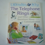 I Wonder Why :The Telephone Rings and Other Questions About Communication ราคา 130