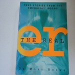 ER The Real (True Stories from the Emergency Rooms) By Dr.Mark Brown ราคา 200