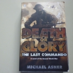 Death of Glory The Last Commando A novel of the Second World War By Michael Asher ราคา 150