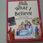 What I Believe: Discover the Religions of the World ราคา 180