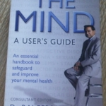 The Mind: a user's Guide An essential handbook to safeguard and improve your mental health ราคา 320