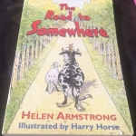 The Road to Somewhere by Helen Armstrong ราคา 150