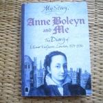 My Story: Anne Boleyn and Me: The Diary of Elinor Valjean, London 1525-1536 ราคา 150