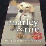 Marley and Me: Life and Love With the World's Worst Dog by John Grogan ราคา 270