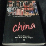 Cultureshock China: A Survival Guide to Customs & Etiquette by Kevin Sinclair, Iris Wong Po-Yee ราคา 200