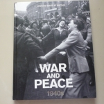 War and Peace 1940s Lookign back at Britain By Jeremy Harwood ปกแข็ง ราคา 350