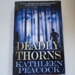 Deadly Thorns By Kathleen Peacock ราคา 150
