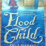 Flood Child (winner of the Times Children Fiction Competition) By Emily Diamand ราคา 150