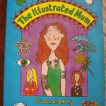 The Illustrated Mum by Jacqueline Wilson ราคา 100