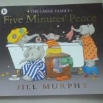 Five Minutes' Peace (The Large Family) By Jill Murphy ราคา 100