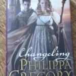 Changeling (Hardback) By Philippa Gregory ราคา 260