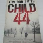 Child 44 by Tom Rob Smith ราคา 200