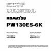 หนังสือ คู่มือซ่อม โอเวอร์ฮอล วงจรไฟฟ้า วงจรไฮดรอลิก จักรกลหนัก PW130ES-6K K32001 , PW130ES-6K K34001 (ทั้งคัน) EN